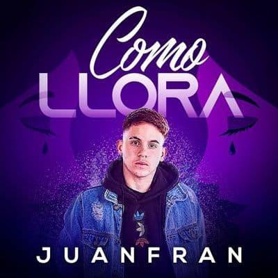 JuanFran - Como llora